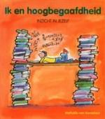 Ik en hoogbegaafdheid: inzicht in jezelf - Nathalie van Kordelaar