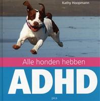 Alle honden hebben ADHD - Kathy Hoopmann