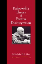 Dabrowski's theory of positive disintegration - Sal Mendaglio
