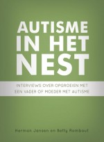 Autisme in het nest - Herman Jansen / Betty Rombout