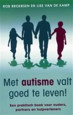Met autisme valt goed te leven! - Rob Broersen & Lise van de Kamp