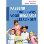 Passend onderwijs voor begaafde leerlingen Sylvia Drent / Eleonoor van Gerven