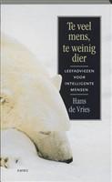Te veel mens, te weinig dier - Hans de Vries (eBook)