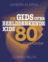 De gids over beelddenkende kids - Sandra Kleipas
