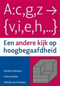 Een andere kijk op hoogbegaafdheid - Mariken Althuizen, Esther de Boer, Nathalie van Kordelaar