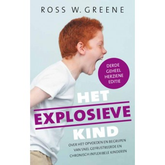 Het explosieve kind - Ross W. Greene