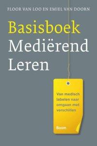Basisboek mediërend leren - Floor van Loo & Emiel van Doorn