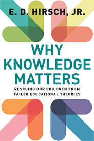 Why knowledge matters - Hirsch